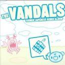 The Vandals - Japanese Remix Album