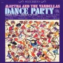 Martha & The Vandellas - Dance Party
