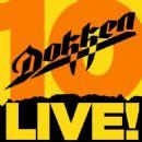 Dokken - 10 Live!