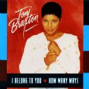 Toni Braxton - I Belong To You / How Many Ways
