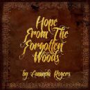 Amanda Rogers Album - Hope from the Forgotten Woods