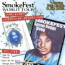 SmokeFest World Tour