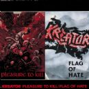 Pleasure To Kill / Flag Of Hate