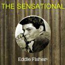 Eddie Fisher - The Sensational Eddie Fisher