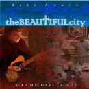 John Michael Talbot - The Beautiful City