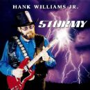 Hank Williams Jr. - Stormy