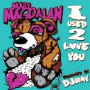 Mary Magdalan Album - I Used 2 Love You
