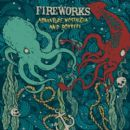Fireworks Album - Adventure, Nostalgia, and Robbery