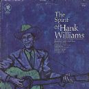 The Spirit Of Hank Williams