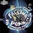 Falling Down (A Monstrous Psychedelic Bubble Exploding in Your Mind) - Oasis