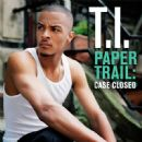 Paper Trail: Case Closed - T.I
