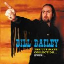 The Ultimate Collection... Ever! - Bill Bailey