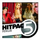Fergie Hit Pac - 5 Series - Stacy Ferguson - Fergie Duhamel