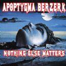 Apoptygma Berzerk - Nothing Else Matters