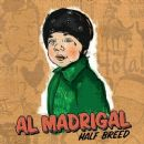 Al Madrigal - Half Breed