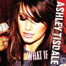 Ashley Tisdale - What If [Promo Single]