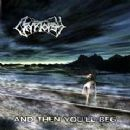 Cryptopsy - And Then You'll Beg