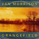 Van Morrison - Orangefield