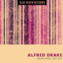 Alfred Drake - From this Day On