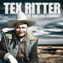 Tex Ritter - The Singing Cowboy