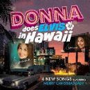 Donna Loren - Donna Does Elvis In Hawaii