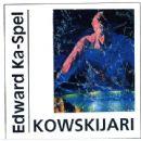 Edward Ka-spel - Kowskijari