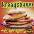 Kreayshawn - Breakfast (Syrup)