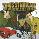 Virus Syndicate Album - The Work Related Illness