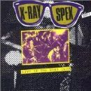 X-Ray Spex - Live At The Roxy