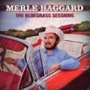 Merle Haggard - The Bluegrass Sessions
