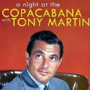 Tony Martin - A Night At The Copacabana