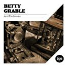Betty Grable - And the Movies