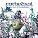Cathedral Album - The Garden Of Unearthly Delights