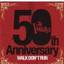The Ventures - 50th Anniversary: Walk Don't Run