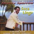 Mighty Sparrow - Soca Lingo
