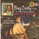 Bing Crosby - Boy At The Window / An Axe, An Apple And A Buckskin Jacket