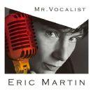 Eric Martin - MR.VOCALIST