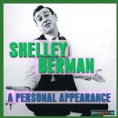 Shelley Berman - A Personal Appearance Remastered