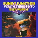 Funky Junction - Funky Junction Play a Tribute to Deep Purple (Stereo Gold Award)