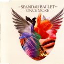 Spandau Ballet - Once More