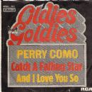 Perry Como - Catch A Falling Star / And I Love You So