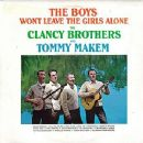 The Clancy Brothers - The Boys Won't Leave The Girls Alone