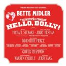 Hello, Dolly! [2017 Broadway Cast Recording] - Bette Midler