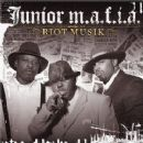 Junior M.A.F.I.A. - Riot Musik