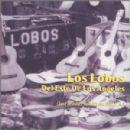 Los Lobos - Los Lobos del Este de Los Angeles