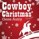 Gene Autry - Cowboy Christmas