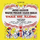Take Me Along The Original Broadway Cast Starring Jackie Gleason