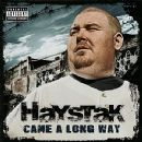 Haystak - Came A Long Way