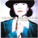 10,000 Maniacs - Precious Rarities