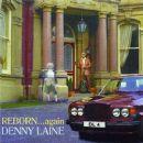 Denny Laine - Reborn.... Again